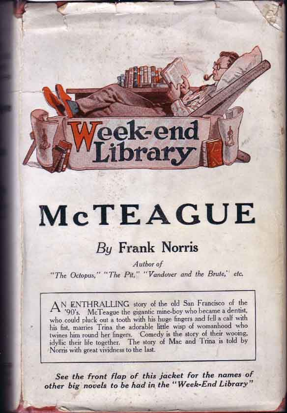 McTeague, A Story of San Francisco. Frank NORRIS