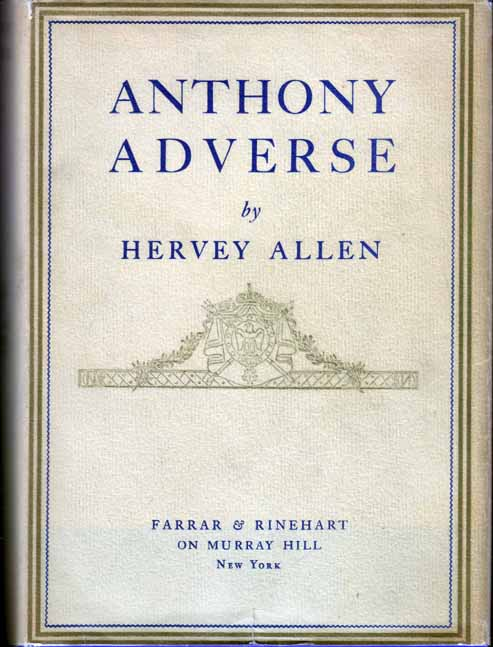 Anthony Adverse. Hervey ALLEN.