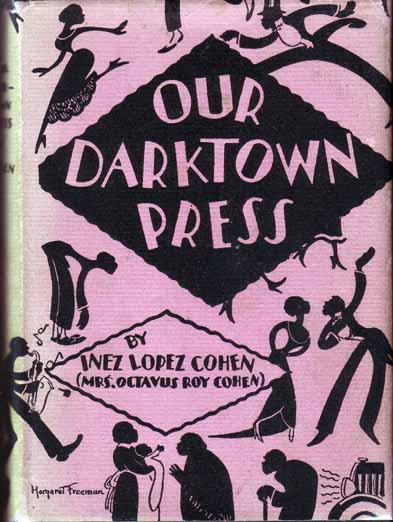 Our Darktown Press. Inez Lopez COHEN.