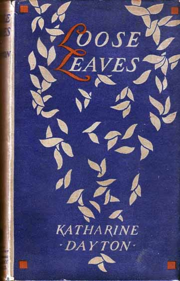 Loose Leaves. Katherine DAYTON