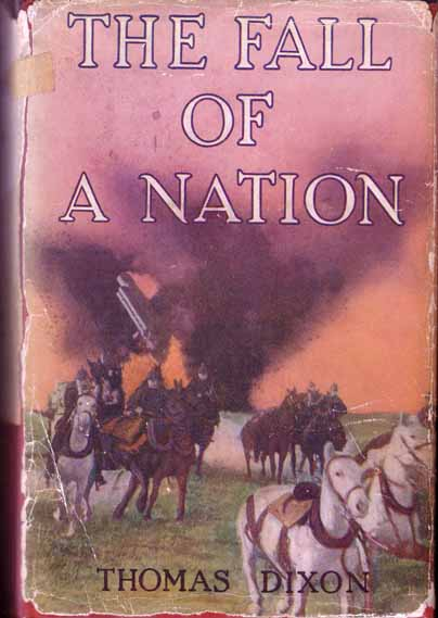 The Fall Of A Nation. Thomas DIXON