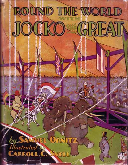 Round the World with Jocko the Great. Samuel ORNITZ.