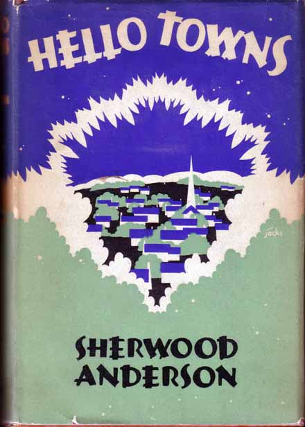 Hello Towns! Sherwood ANDERSON.