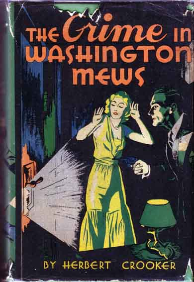 The Crime In Washington Mews. Herbert CROOKER.