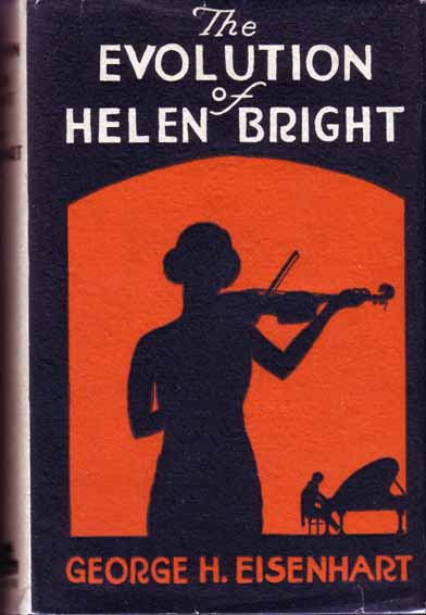 The Evolution Of Helen Bright. George H. EISENHART