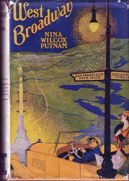 West Broadway. (HOLLYWOOD FICTION). Nina Wilcox PUTNAM.