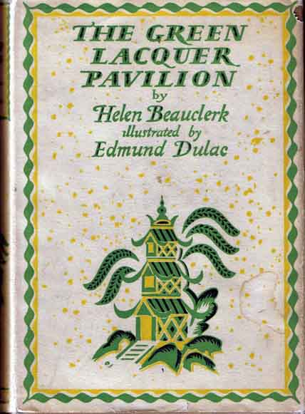 The Green Lacquer Pavilion. Helen BEAUCLERK.