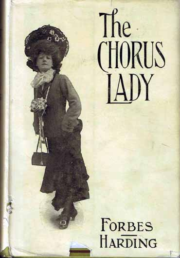 The Chorus Lady. James FORBES, John W. HARDING