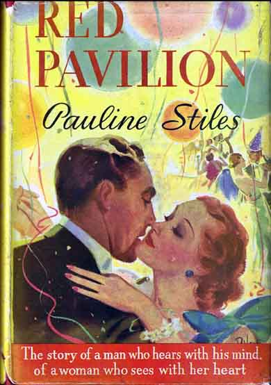 Red Pavilion. (HOLLYWOOD FICTION). Pauline STILES.