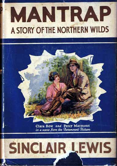 Mantrap; A Story Of The Nothern Wilds. Sinclair LEWIS