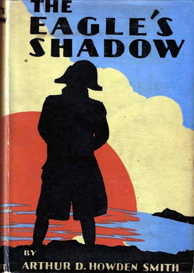 The Eagle's Shadow. Arthur D. SMITH