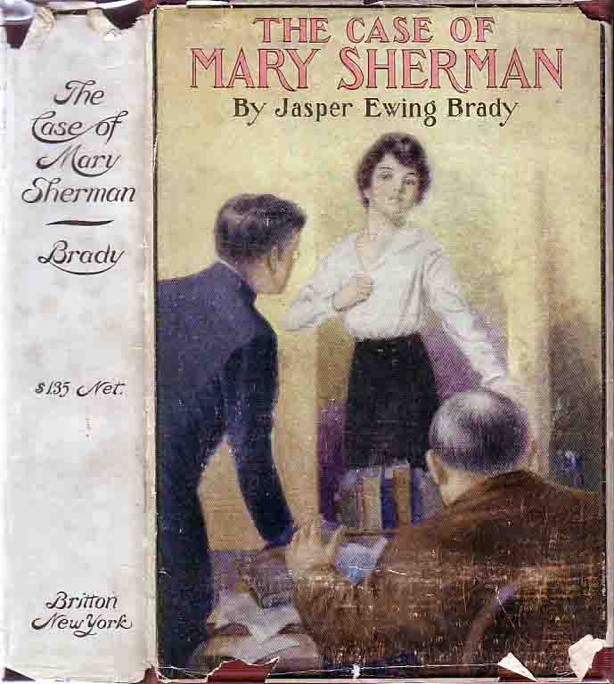 The Case of Mary Sherman. Jasper Ewing BRADY