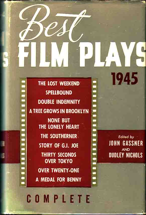Double Indemnity, As printed in Best Film Plays of 1945. Raymond CHANDLER, John Gassner