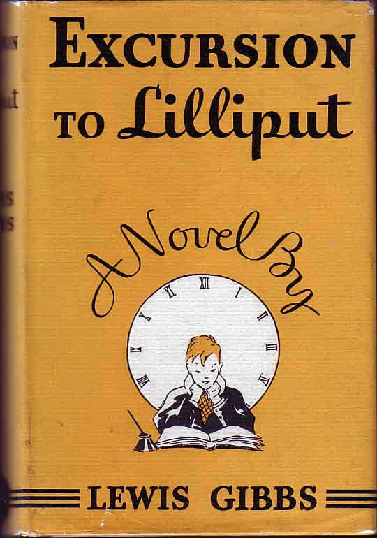 Excursion to Lilliput. Lewis GIBBS