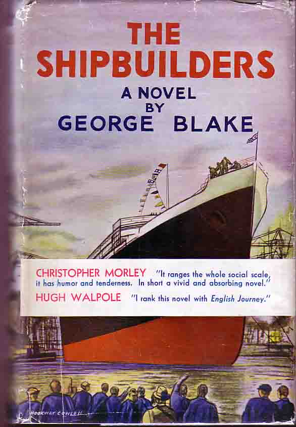 The Shipbuilders. George BLAKE.