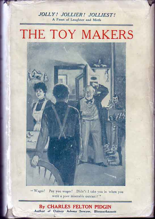 The Toy Makers. Charles Felton PIDGIN.