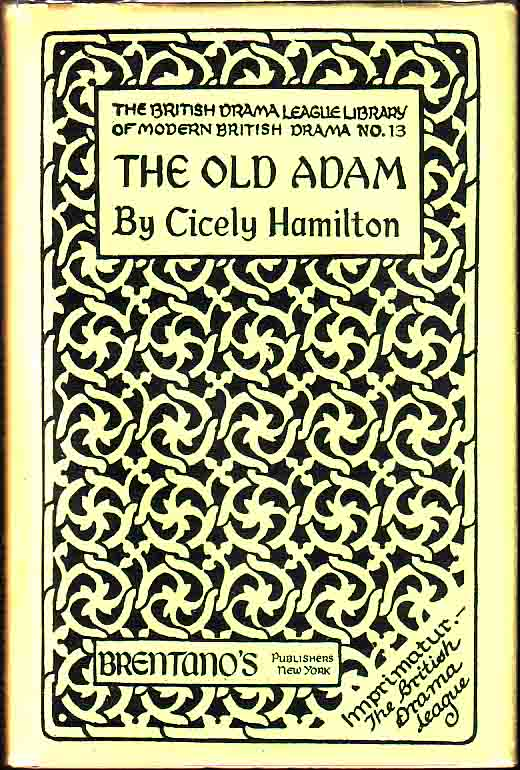 The Old Adam. Cicely HAMILTON