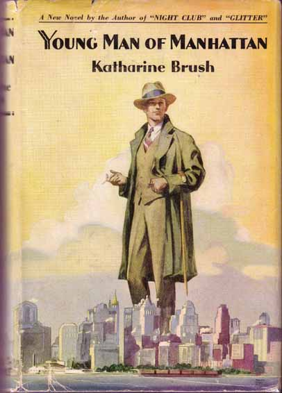 Young Man Of Manhattan. Katharine BRUSH.