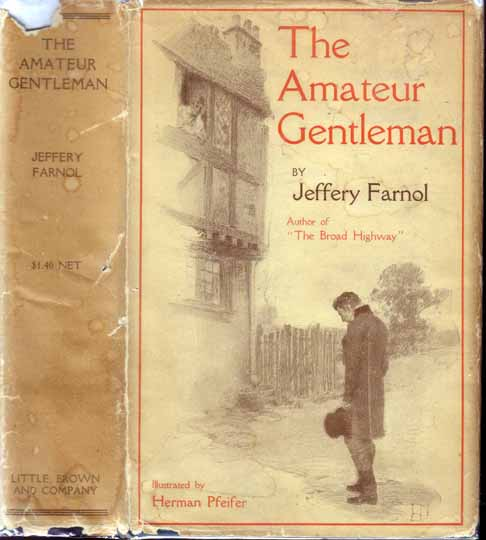 The Amateur Gentleman. Jeffery FARNOL.