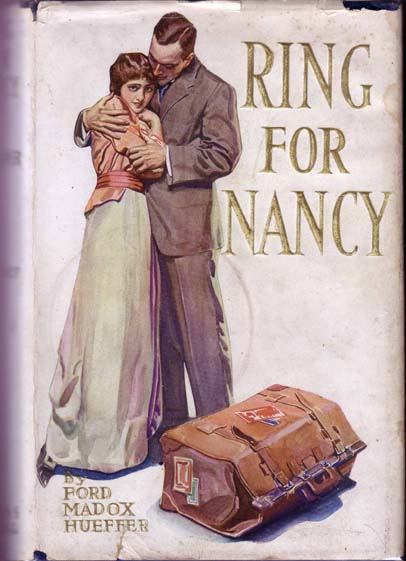 Ring For Nancy. FORD, Ford Madox HUEFFER