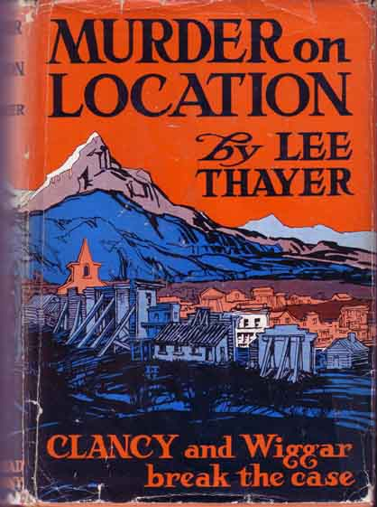 Murder on Location. (HOLLYWOOD MYSTERY). Lee THAYER.