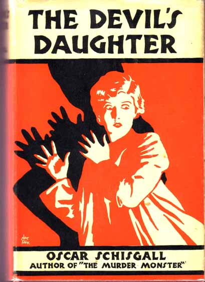 The Devil's Daughter. Oscar SCHISGALL.