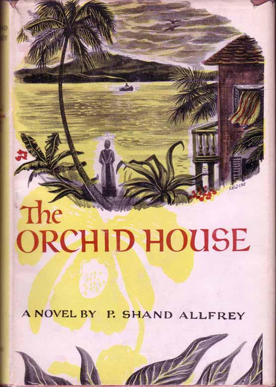 The Orchid House. P. Shand ALLFREY