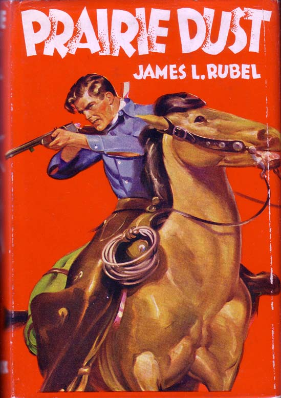 Prairie Dust. James L. RUBEL.