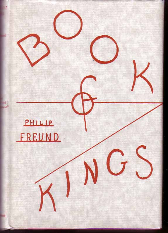 Book Of Kings. Philip FREUND.
