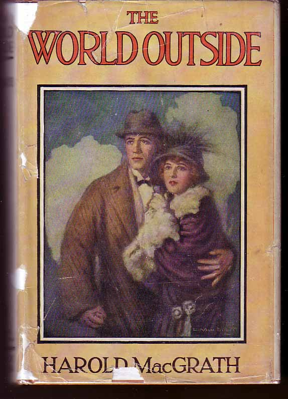 The World Outside. Harold MacGRATH