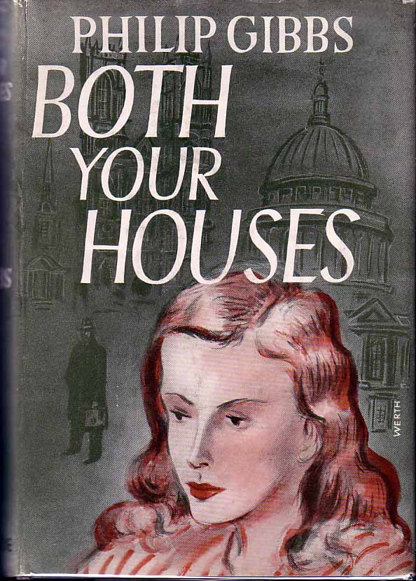 Both Your Houses. Philip GIBBS