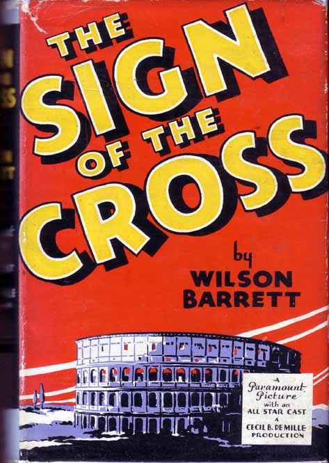 The Sign of the Cross. Wilson BARRETT