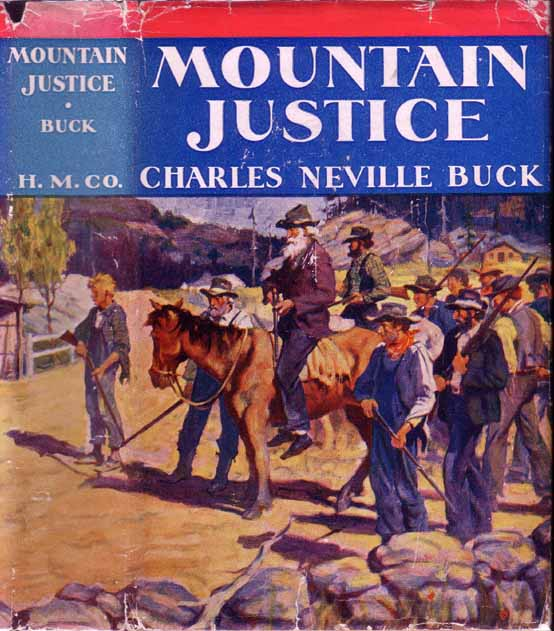 Mountain Justice. Charles Neville BUCK