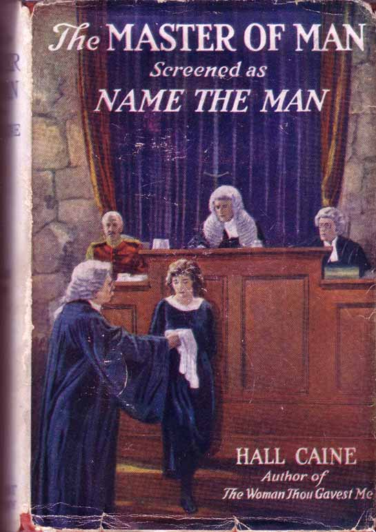 The Master of Man (Name the Man). Hall CAINE
