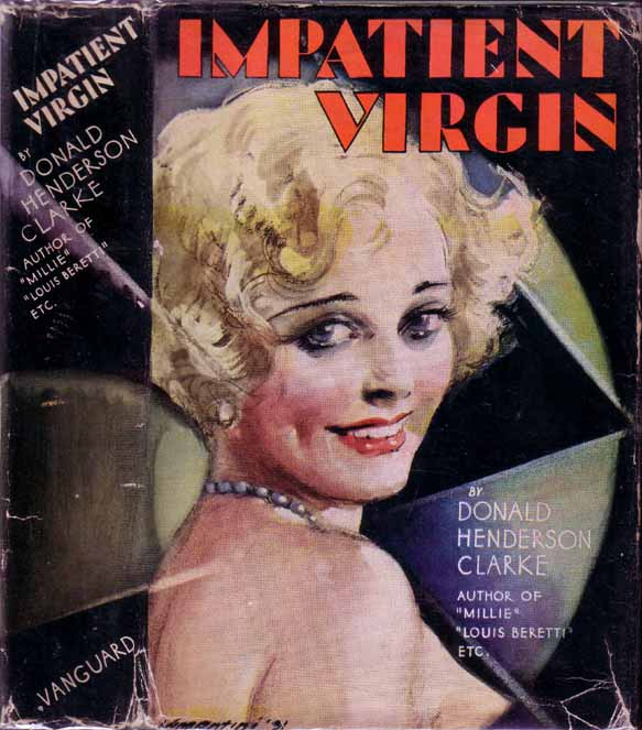 Impatient Virgin. Donald Henderson CLARKE.