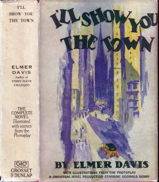 I'll Show You the Town. Elmer DAVIS.