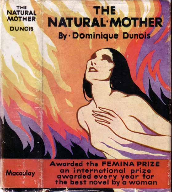 The Natural Mother. Dominique DUNOIS