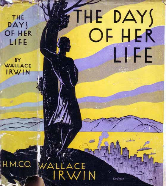The Days of Her Life. Wallace IRWIN