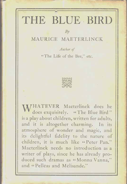 The Blue Bird. Maurice MAETERLINCK