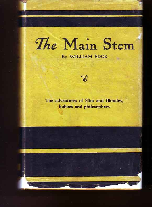 The Main Stem. William EDGE