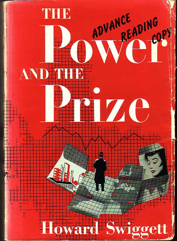 The Power And The Prize. Howard SWIGGETT