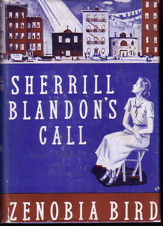 Sherrill Blandon's Call. Zenobia BIRD