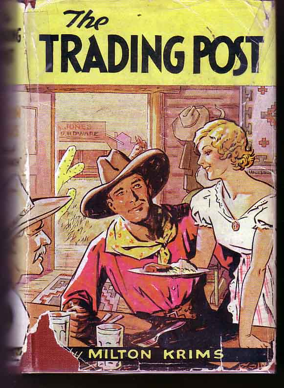 The Trading Post. Milton KRIMS.