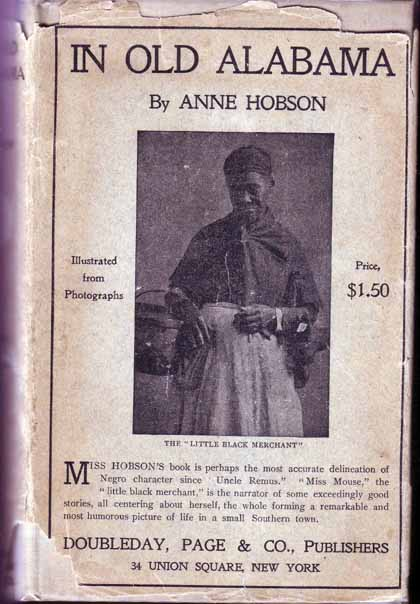 In Old Alabama; Being The Chronicles Of Miss Mouse, The Little Black Merchant. Anne HOBSON
