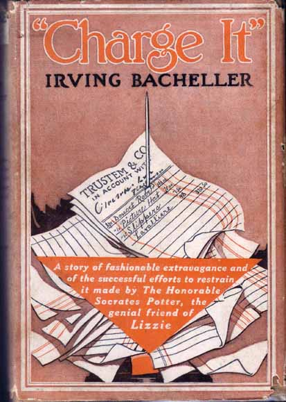 "Charge It"" or Keeping Up With Harry. Irving BACHELLER."