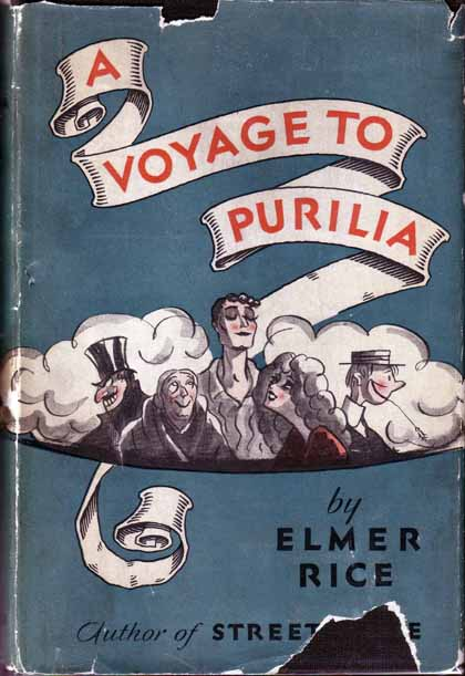 A Voyage to Purilia. Elmer RICE