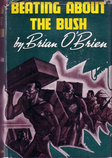 Beating About the Bush. Brian O'BRIEN.
