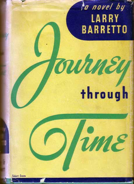 Journey Through Time. Larry BARRETTO