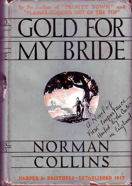 Gold For My Bride. Norman COLLINS.