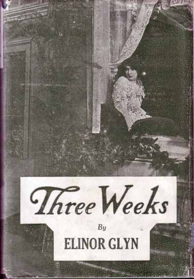 Three Weeks. Elinore GLYN.
